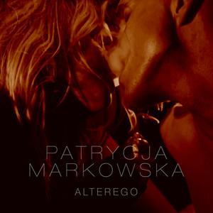 Alter Ego - Patrycja Markowska