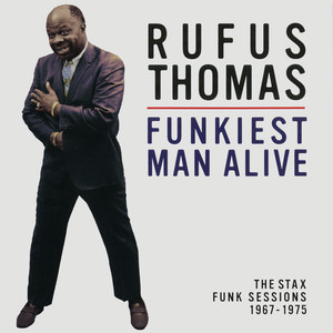Itch And Scratch - Pt. 1 by Rufus Thomas, Andrew Love