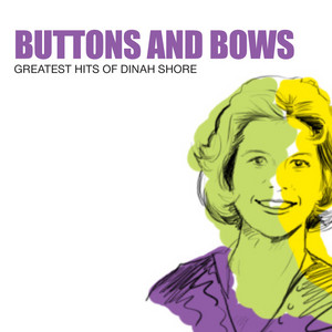 Buttons And Bows: Greatest Hits Of Dinah Shore album