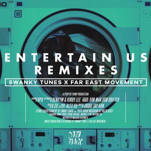 Entertain Us (Remixes)