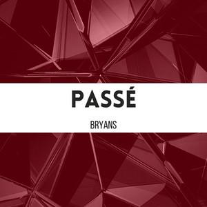 Passé by Bryans