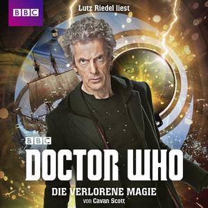 Doctor Who: Die verlorene Magie Audiobook