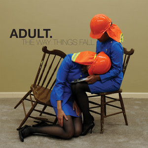 Tonight, We Fall by ADULT.