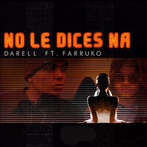 No le dices Na (Remix) [feat. Farruko]