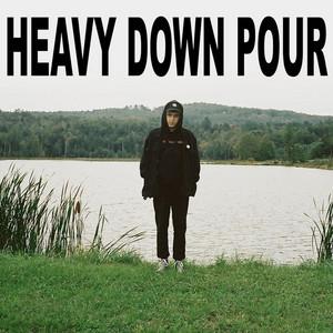 Heavy Down Pour