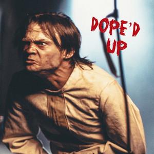 Dope'd Up - Single