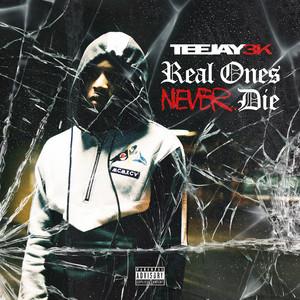 Real Ones Never Die