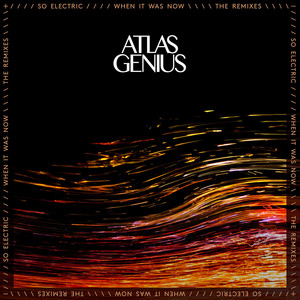 So Electric: When It Was Now (The Remixes)