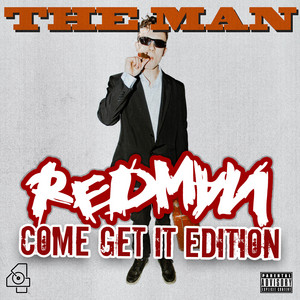 The Man (COME GET IT EDITION)