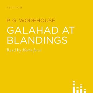 Galahad at Blandings (Abridged)