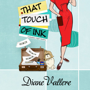 That Touch of Ink - Mad for Mod Mysteries 2 (Unabridged)