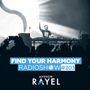 Find Your Harmony Radioshow #203