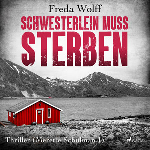 Schwesterlein muss sterben: Thriller (Merette Schulman 1) Audiobook