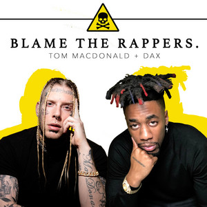 Blame the Rappers