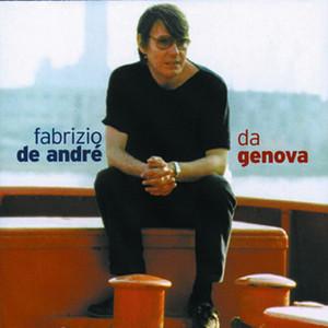 Da Genova... - Fabrizio De Andrè