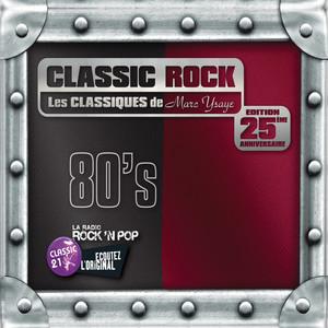 Classic Rock: Les Classiques de Marc Ysaye 80s