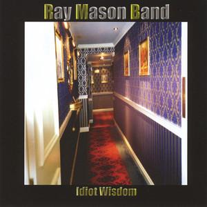 Convincingly Mad by Ray Mason Band