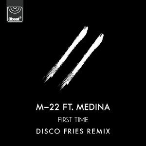 First Time (Disco Fries Remix)