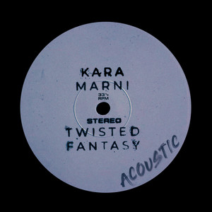 Twisted Fantasy (Acoustic)