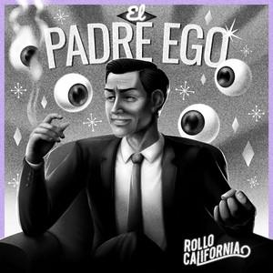 El Padre Ego (Deluxe)