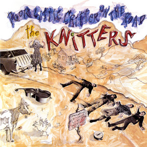 The Call of the Wreckin' Ball by The Knitters