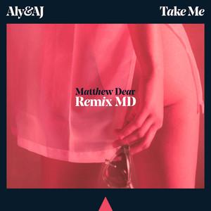 Take Me (Matthew Dear Remix)