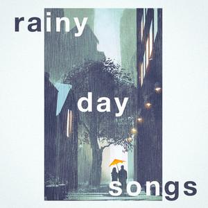 Rainy Day Songs album