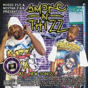 Kuzzo Fly & Mistah F.A.B. Presents: Smoke n Thizz