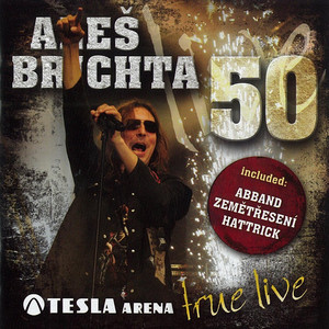 Aleš Brichta - 50 (Tesla Arena - True Live)