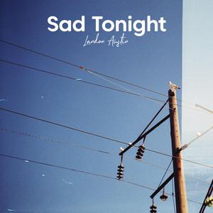 Sad Tonight (Acoustic)