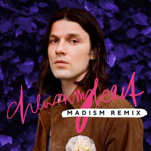 Chew On My Heart (Madism Remix)