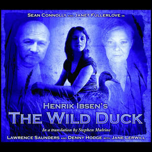 Theatre Clasics: The Wild Duck