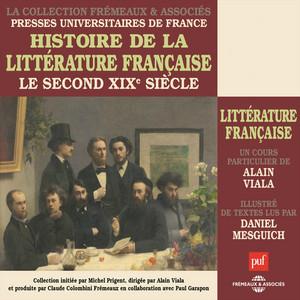 Histoire de la littérature française - Le second XIXe siècle (Cours particulier) Audiobook