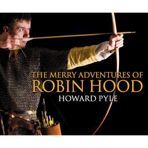 The Merry Adventures of Robin Hood (Unabridged)