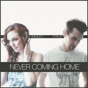 Never Coming Home (feat. Kinley)