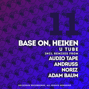 U Tube - Audio Tape Remix by Heiken, Base On, Audiotape
