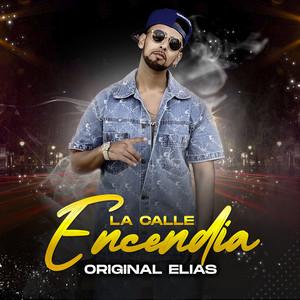 La Calle Encendia by Original Elias