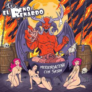 Meriendacena Con Satán - El Reno Renardo