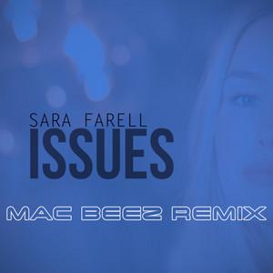 Issues (Mac Beez Remix)
