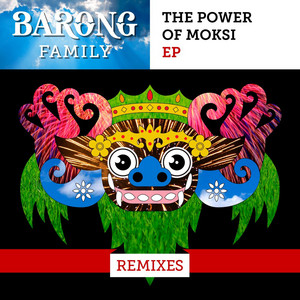 The Power of Moksi (Remixes)