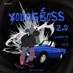Young Boss 2.0 by Lambert凌, 十七草