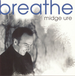Midge Ure, Breathe på Spotify