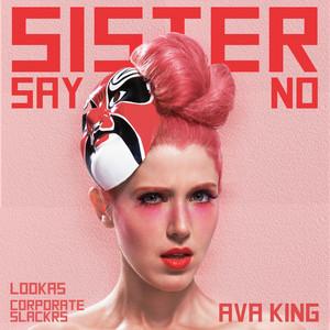 Sister Say No