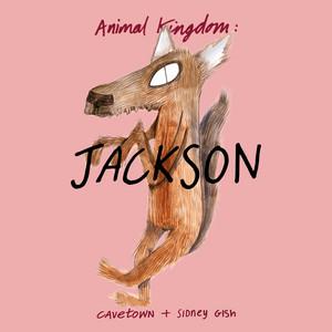 Animal Kingdom: Jackson