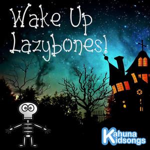 Wake Up Lazybones