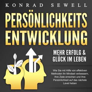 Persönlichkeitsentwicklung - Mehr Erfolg & Glück im Leben Audiobook