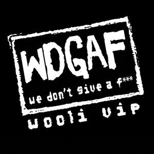 Wdgaf (Wooli Vip)