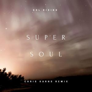 Super Soul (Chris Karns Remix)