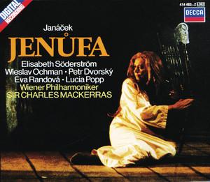 Jenufa / Act 2: Co chvila ... co chvila by Leoš Janáček, Eva Randová, Wiener Philharmoniker, Sir Charles Mackerras