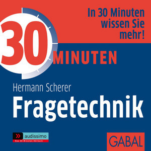 30 Minuten Fragetechnik Audiobook